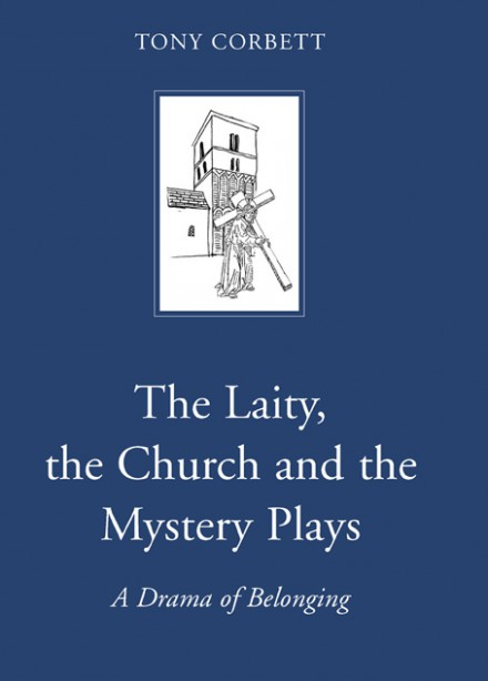 The laity, the church and the mystery plays