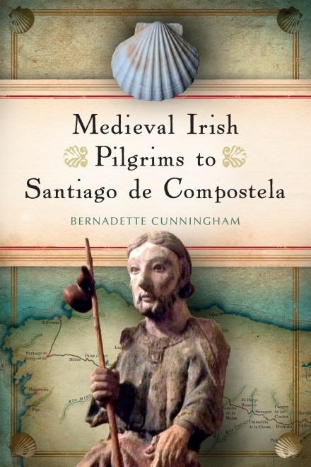 Four Courts Press Medieval Irish Pilgrims To Santiago De Compostela