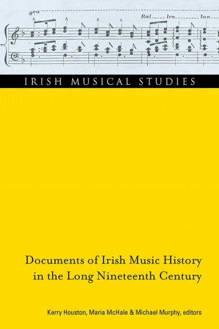 Documents of Irish music history in the long nineteenth century