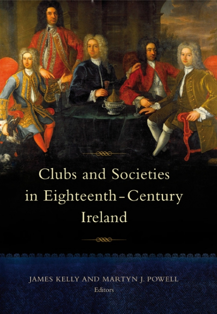 Clubs and societies in eighteenth-century Ireland