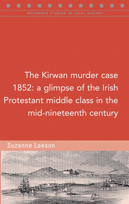 The Kirwan murder case, 1852
