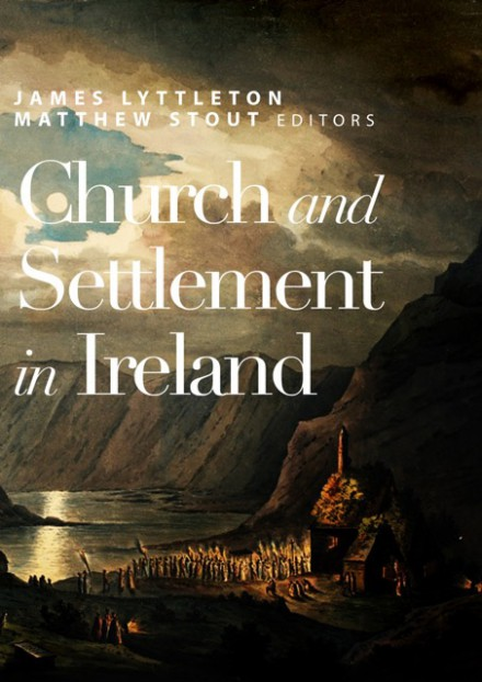 Church and Settlement in Ireland