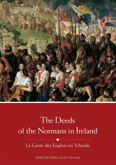 The Deeds of the  Normans in Ireland