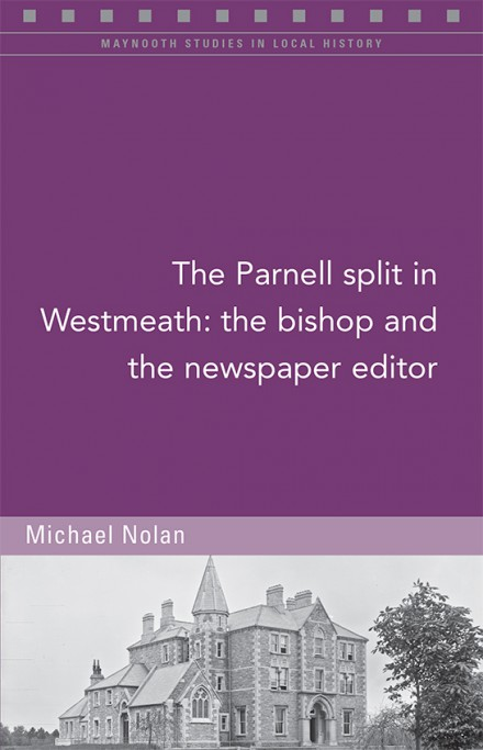 The Parnell split in Westmeath