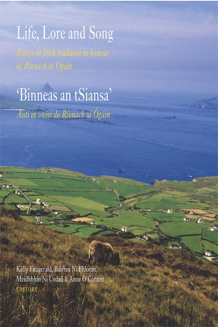 Life, lore and song / 'Binneas an tSiansa'