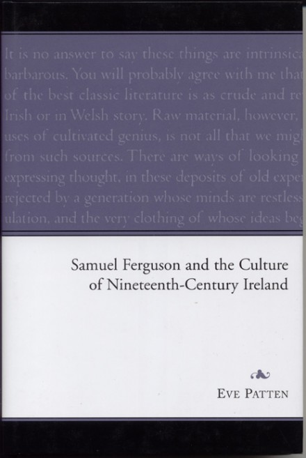 Samuel Ferguson and the culture of nineteenth-century Ireland