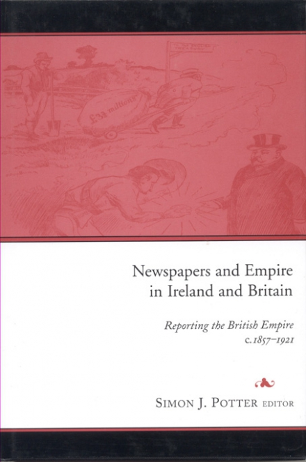 Newspapers and empire in Ireland and Britain
