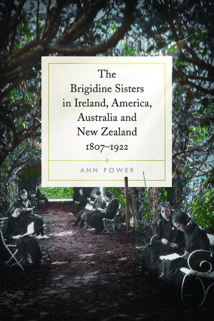 Four Courts Press The Brigidine Sisters In Ireland America
