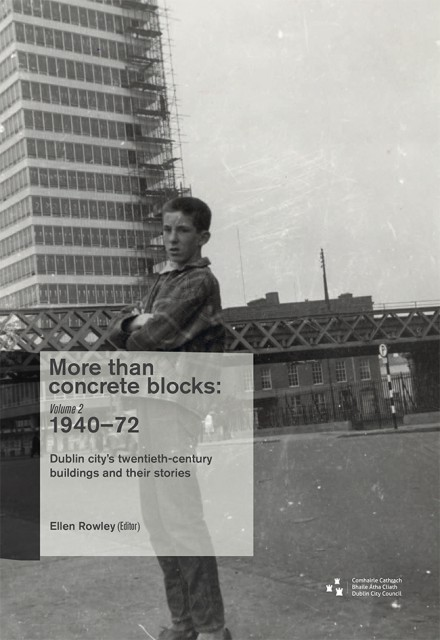 More than concrete blocks: vol. II, 1940–72