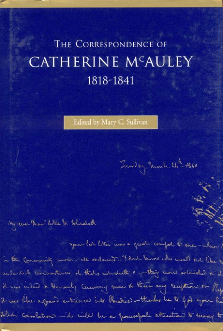 The correspondence of Catherine McAuley, 1818–1841