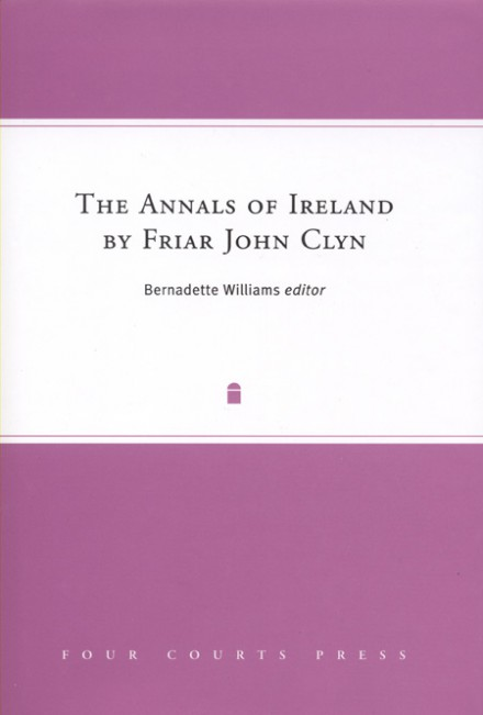 The Annals of Ireland by Friar John Clyn