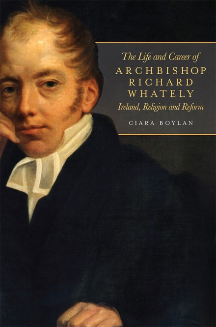 The life and career of Archbishop Richard Whately