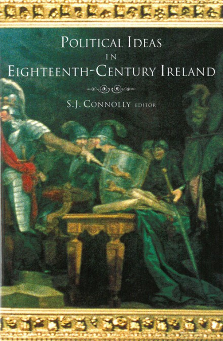 Political ideas in eighteenth-century Ireland