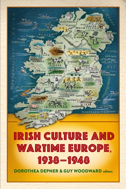 Irish culture and wartime Europe, 1938–48