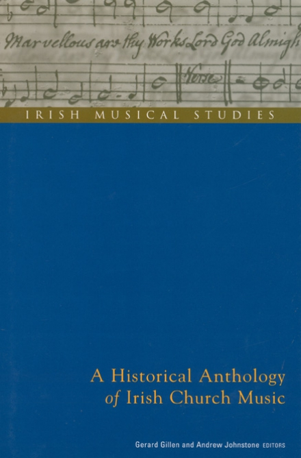 An historical anthology of Irish church music