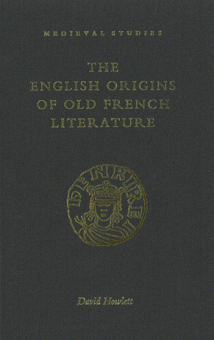 The English origins of Old French literature