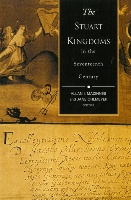 The Stuart Kingdoms in the seventeenth century