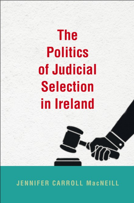 The politics of judicial selection in Ireland