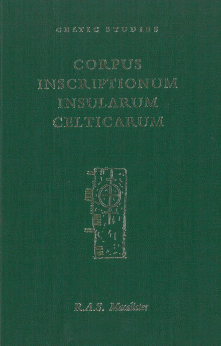 Corpus inscriptionum insularum Celticarum, vol. I