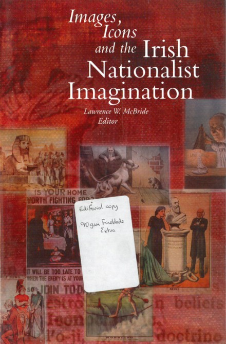 Images, icons and the Irish nationalist imagination, 1870–1925