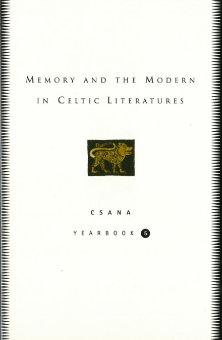 Memory and the modern in Celtic literatures