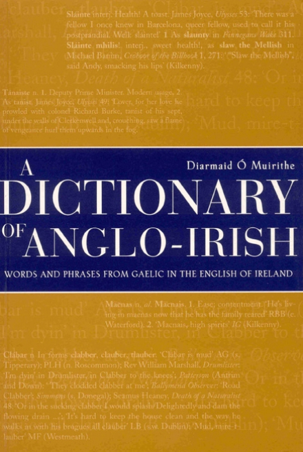 A dictionary of Anglo-Irish